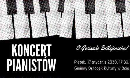 "Koncert Pianistów ""O Gwiazdo Betlejemska!"""
