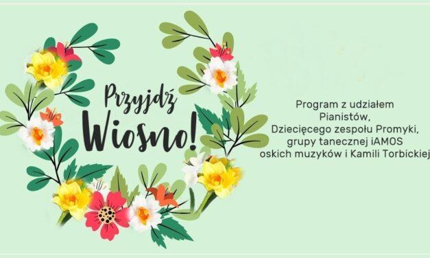 """Program """"Przyjdź Wiosno!"""""""