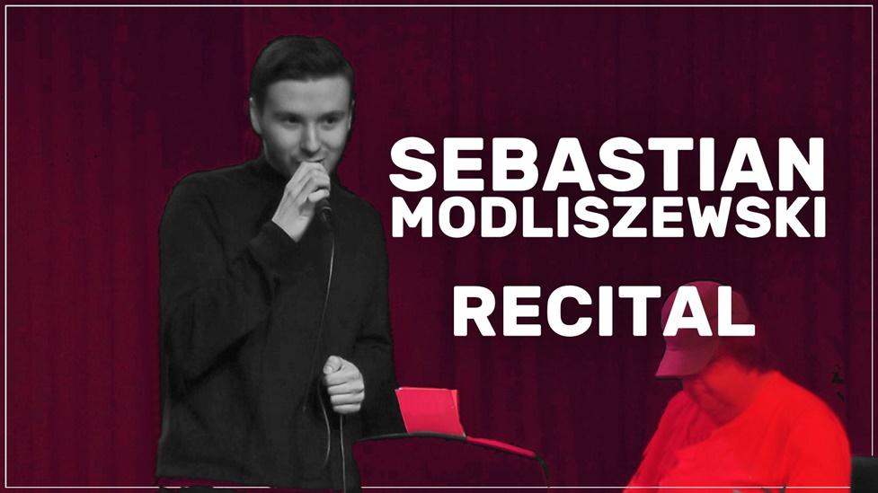 Recital Sebastiana Modliszewskiego
