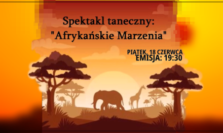 Afrykańskie marzenia