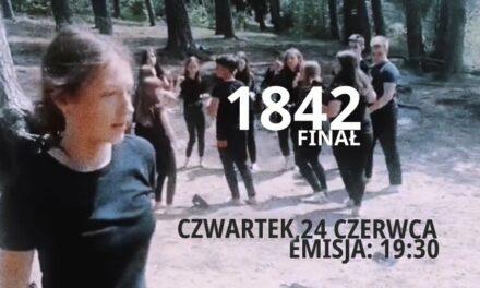 """Finałowa część widowiska """"1 8 4 2"""""""